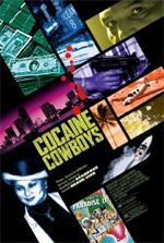 locandina Cocaine Cowboys