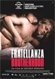 Fratellanza - Brotherhood