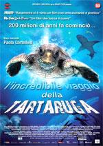 Locandina L'incredibile viaggio della Tartaruga