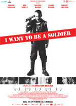 Locandina I Want to Be a Soldier