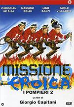 locandina Missione eroica - I pompieri 2