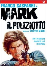 locandina Mark il poliziotto