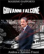 Locandina Giovanni Falcone, l'uomo che sfidò Cosa Nostra