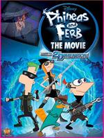 Locandina Phineas e Ferb � viaggio nella seconda dimensione