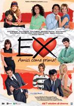 Locandina Ex: Amici come prima!