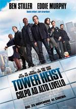 Locandina Tower Heist � Colpo ad alto livello