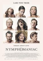 Locandina Nymphomaniac - Volume 1