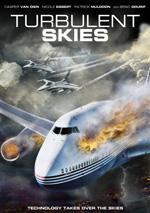 Locandina Turbulent Skies - volo fuori controllo