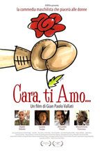 Cara, Ti Amo… (2011)
