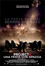 Locandina italiana Project X - Una festa che spacca