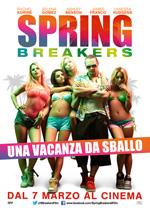 Locandina Spring Breakers - Una vacanza da sballo