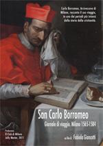 Locandina San Carlo Borromeo - Giornale di viaggio. Milano 1565-1584
