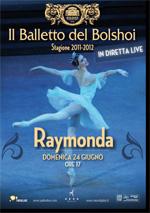 Locandina Il Balletto del Bolshoi: Raymonda
