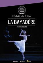 Locandina Il balletto del Bolshoi: La Bayad�re
