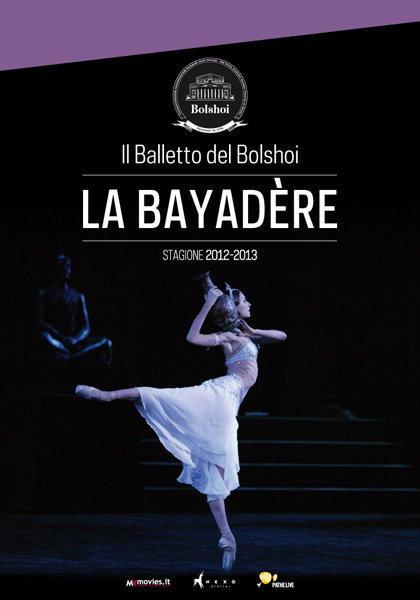 Il balletto del Bolshoi: La Bayadère in streaming & download