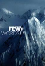 Trailer Few Words