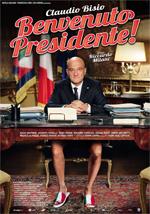 Locandina Benvenuto Presidente!