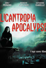 Locandina Licantropia Apocalypse