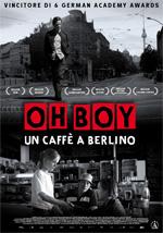 Locandina Oh Boy, un caffè a Berlino