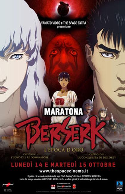 Maratona Berserk - L'epoca d'oro - Capitolo I & II