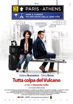 Tutta Colpa Del Vulcano (2013)