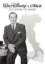 Locandina Walt Disney e l'Italia - Una storia d'amore