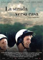 La Strada Verso Casa (2011)