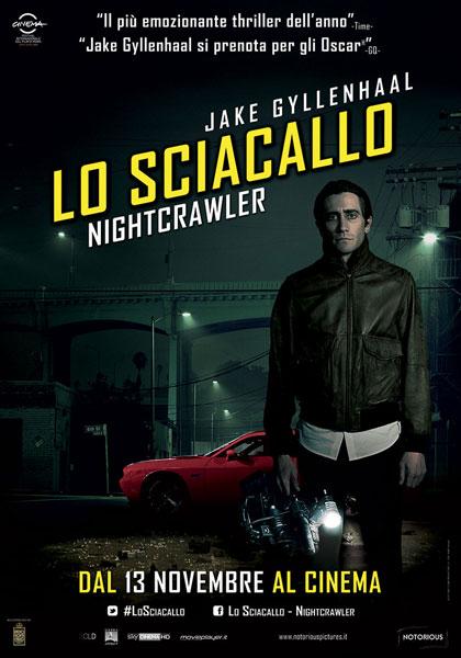 Lo sciacallo - The Nightcrawler