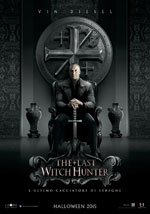 Poster The Last Witch Hunter - L'ultimo cacciatore di streghe  n. 1