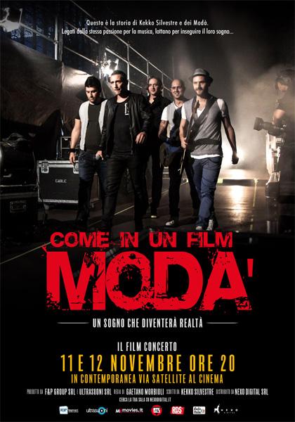 Modà: Come in un film in streaming & download
