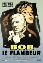 Locandina Bob le Flambeur - Bob il giocatore