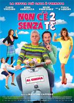 Non C'E' 2 Senza Te (2015)