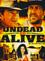 Poster Undead Or Alive - Mezzi vivi e mezzi morti
