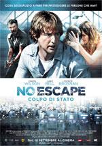 Locandina No Escape - Colpo di Stato