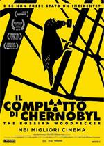 Trailer Il complotto di Chernobyl - The Russian Woodpecker