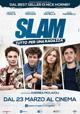 Slam - Tutto per una ragazza