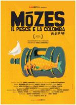 Locandina Mózes, il pesce e la colomba