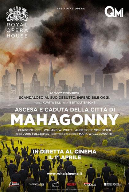 Royal Opera House: Ascesa e caduta della città di Mahagonny in streaming & download