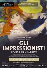 Locandina Gli impressionisti - E l'uomo che li ha creati
