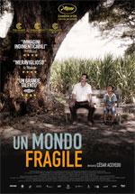 Locandina Un mondo fragile