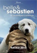 Locandina Belle & Sebastien - L'avventura continua
