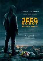 Poster Lo chiamavano Jeeg Robot  n. 1