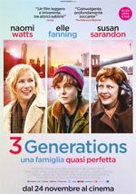 Locandina italiana 3 Generations - Una famiglia quasi perfetta