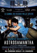 Locandina Astrosamantha - La donna dei record nello spazio