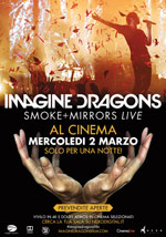 Locandina Imagine Dragons - Smoke + Mirrors Live