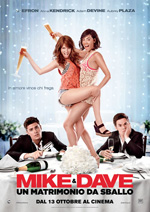 Trailer Mike & Dave: Un matrimonio da sballo