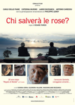 Trailer Chi salverà le rose?