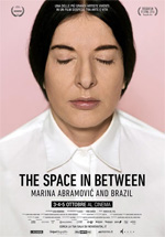 Locandina The Space in Between - Marina Abramovic and Brazil