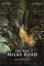 Trailer On the Milky Road - Sulla Via Lattea