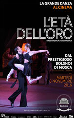 Locandina Il balletto del Bolshoi: L'età dell'oro
